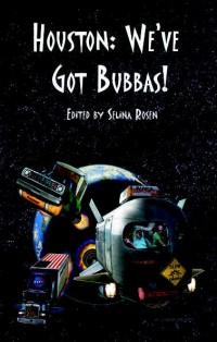 Houston: We've Got Bubbas Anthology